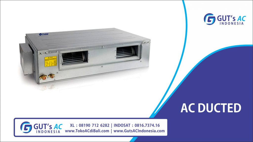 GUTs AC Indonesia - AC DUCTED